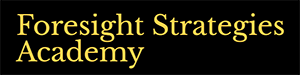 Foresight Strategies Academy